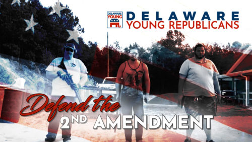 Defend the 2nd Amendment with the Delaware Young Republicans 2019
